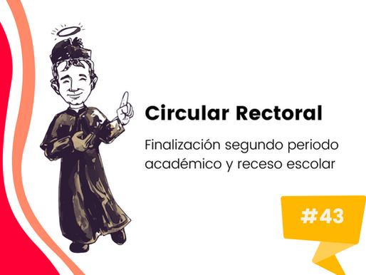 Circular No. 43: Terminación segundo periodo académico