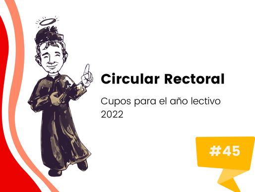 Circular No. 45: cupos disponibles para el año lectivo 2022