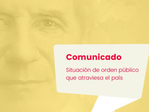 Comunicado: situación de orden público que atraviesa en país