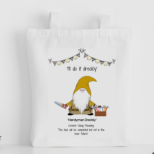 Cornish Gnome ' Handyman Dreckly' Tote Bag - personalise option