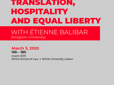 Workshop  'Translation, Hospitality and Equal Liberty with​ Étienne Balibar,   March 3, 2020,
