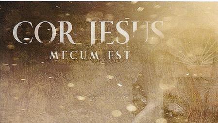 Cor Jesus Mecum Est - (USD $2.99)