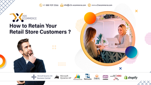 How to Retain Your Retail Store Customers?