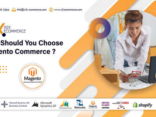 Why Should You Choose Magento Commerce?