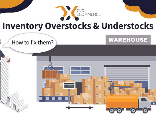 Inventory Overstocks and Understocks; How to fix them?