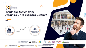 Should You Switch from Dynamics GP to Business Central?