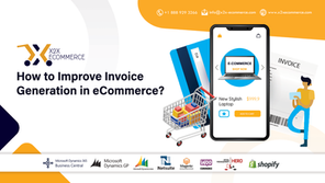 How to Improve Invoice Generation in eCommerce?