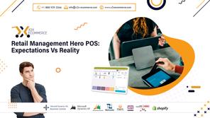 Retail Management Hero POS: Expectations Vs Reality