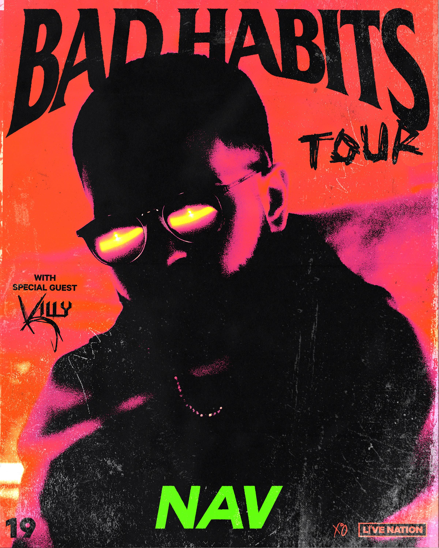 NAV BAD HABITS TOUR ANNOUNCE FINAL