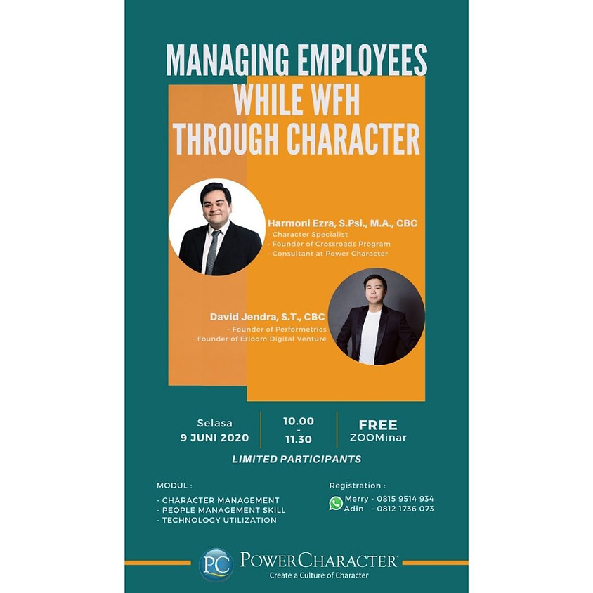 MANAGING EMPLOYEES WHILE WFH TROUGH CHARACTER