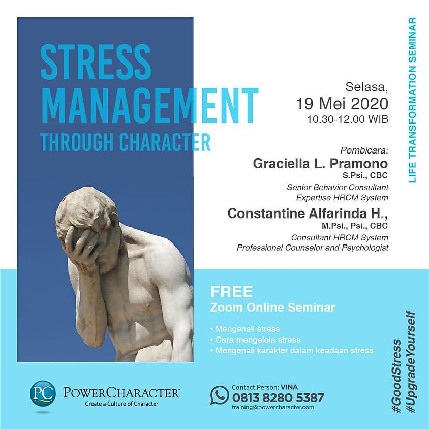 STRESS MANAGEMENT TROUGH CHARACTER