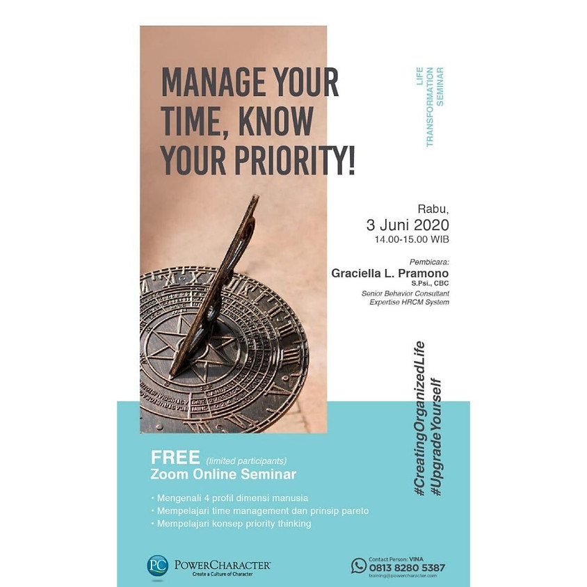 MANAGE YOUR TIME, KNOW YOUR PRIORITY