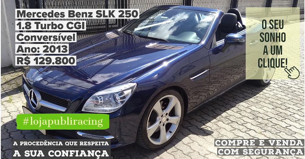 ACESSE #LOJA CLICANDO - Mercedes Benz SLK 250 Conversível