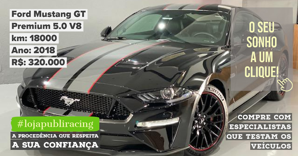 ACESSE #LOJA PUBLIRACING - Ford Mustang GT Ano 2018