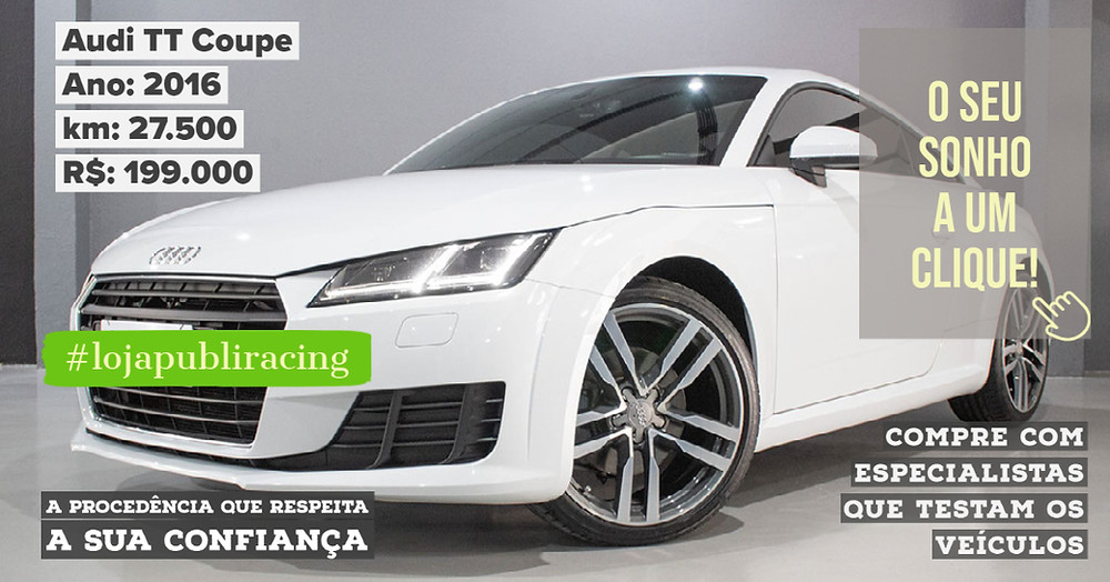 ACESSE #LOJAPUBLIRACING CLICANDO - Audi TT Coupe Ano 2016