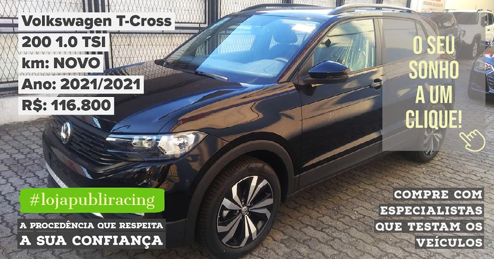 ACESSE #LOJA PUBLIRACING - Volkswagen T-Cross NOVO