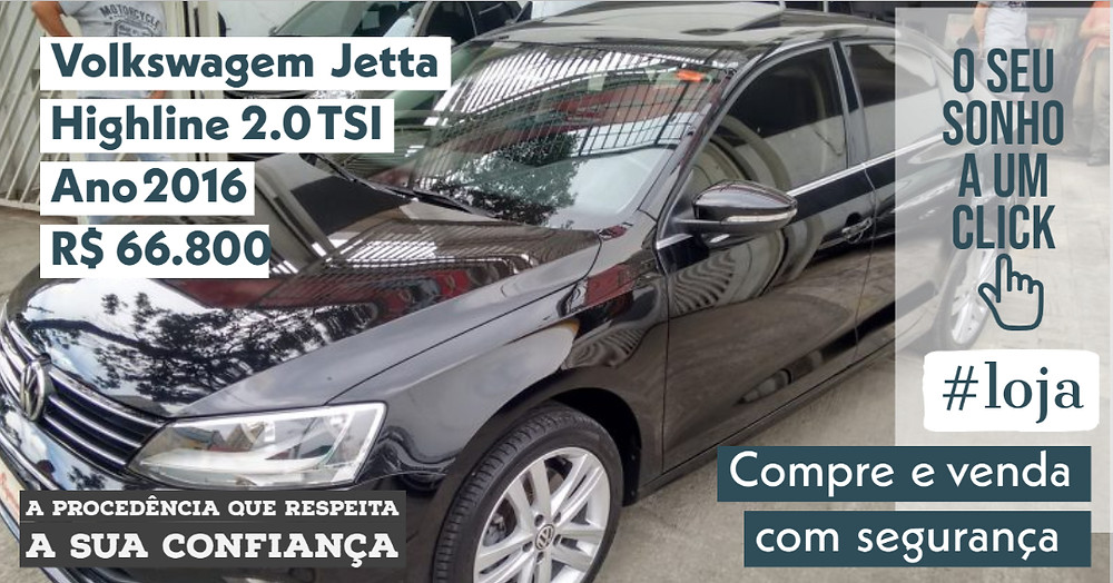A #LOJA PUBLIRACING - Volkswagem Jetta Highline 2.0 TSI