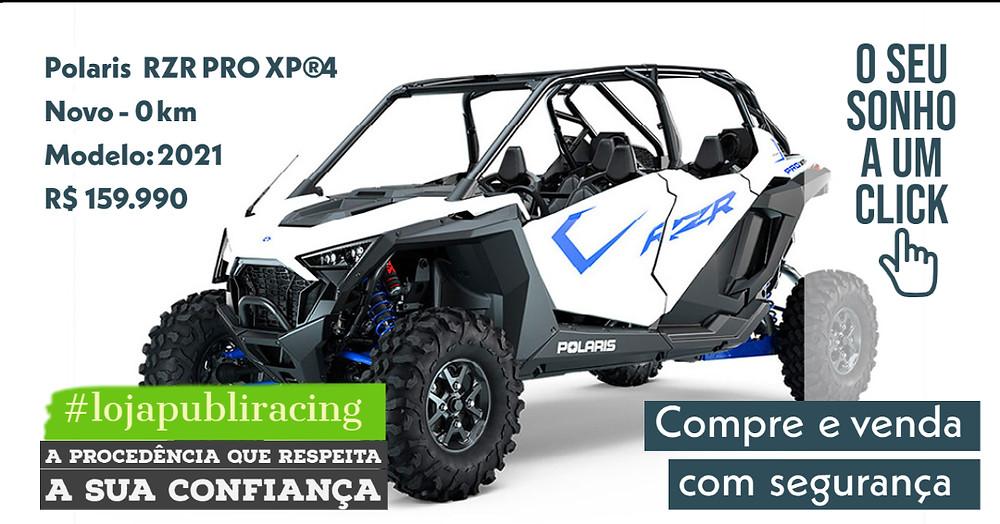 NA #LOJA PUBLIRACING - Polaris RZR Pro XP 4 - NOVO 2021