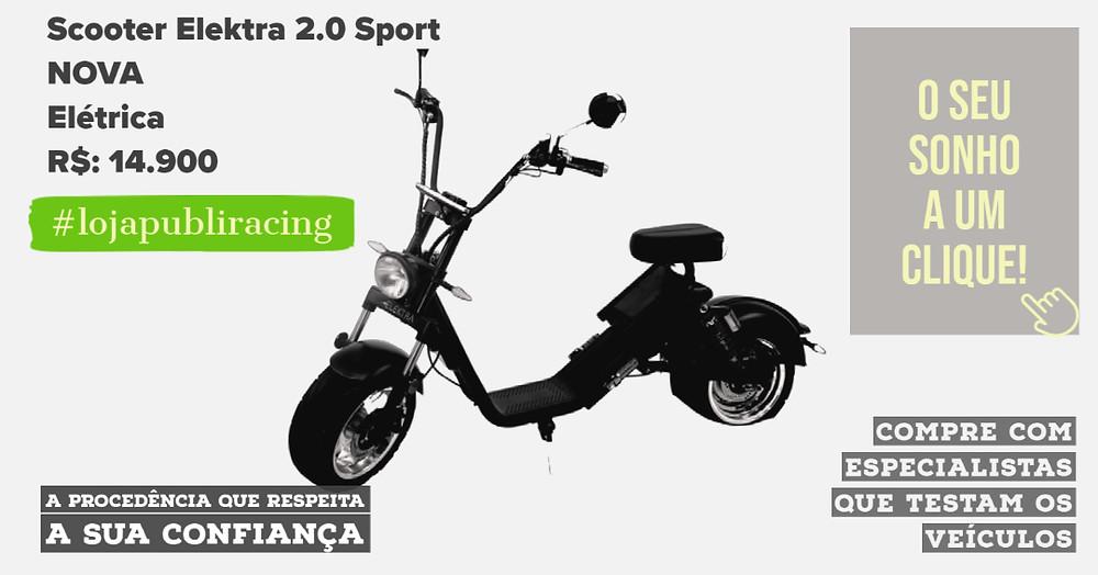 ACESSE #LOJA PUBLIRACING - Scooter Elektra 2.0 Sport