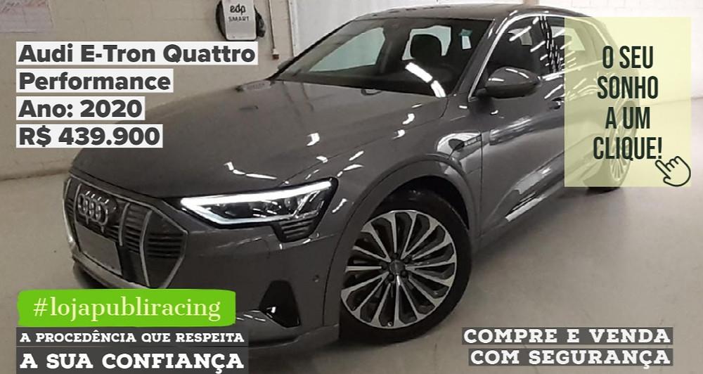 ACESSE #LOJAPUBLIRACING CLICANDO - Audi E-Tron Quattro