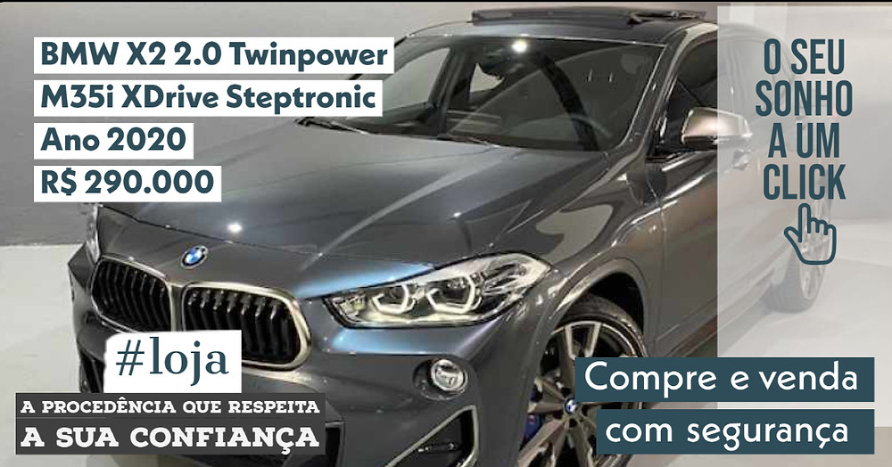 A #LOJA PUBLIRACING - BMW X2 2.0 Twinpower – M35i XDrive Steptronic