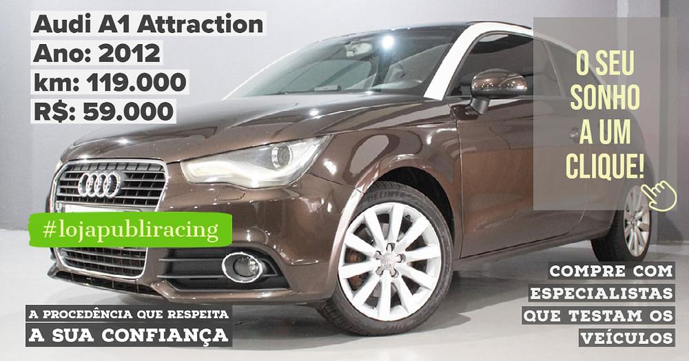 ACESSE #LOJAPUBLIRACING CLICANDO - Audi A1 Attraction Ano 2012