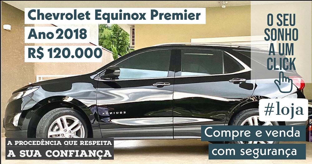 A #LOJA PUBLIRACING - Chevrolet Equinox Premier