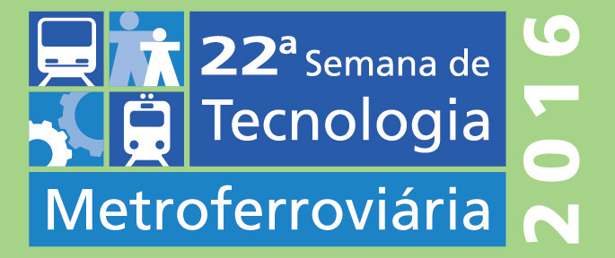 22ª Semana de Tecnologia Metroferroviária