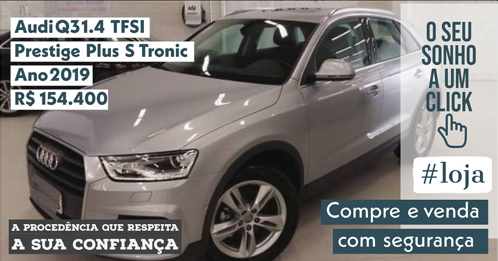A #LOJA PUBLIRACING - Audi Q3 1.4 TFSI Prestige Plus S Tronic