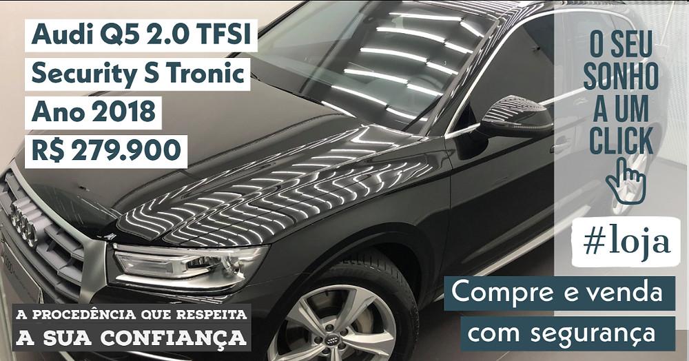 A #LOJA PUBLIRACING - Audi Q5 2.0 TFSI Security S Tronic