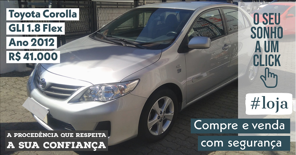 A #LOJA PUBLIRACING - Toyota Corolla GLI 1.8 Flex