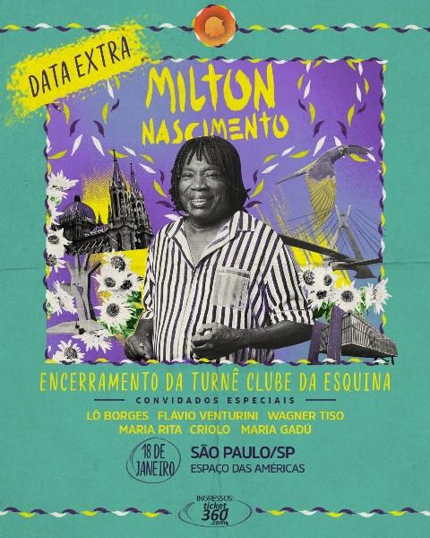 Em Janeiro, Milton Nascimento faz encerramento de turnê em São Paulo