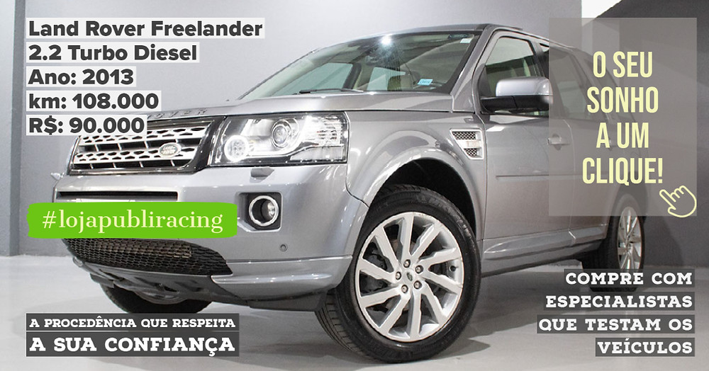 ACESSE #LOJAPUBLIRACING CLICANDO - Land Rover Freelander Turbo Diesel Ano 2013