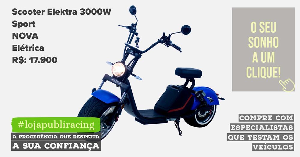 ACESSE #LOJA PUBLIRACING - Scooter Elektra 3000W Sport