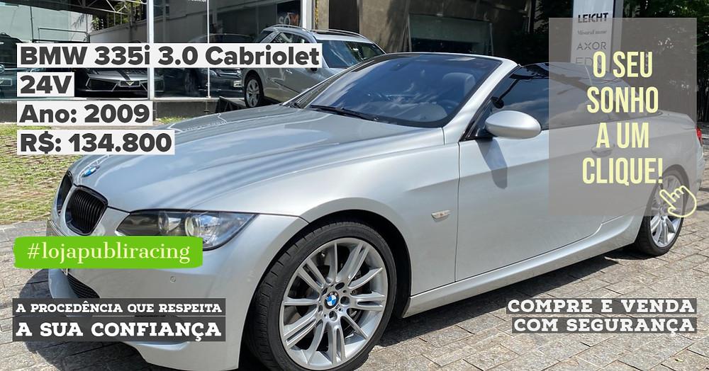ACESSE #LOJAPUBLIRACING CLICANDO - BMW 335i Cabriolet