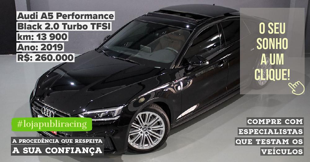 ACESSE #LOJA PUBLIRACING - Audi A5 Performance