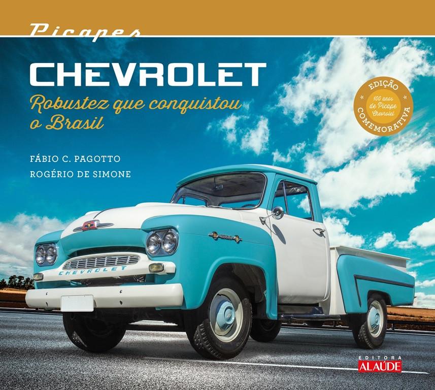 Lançado livro que conta a história de 100 anos de picapes Chevrolet no Brasil