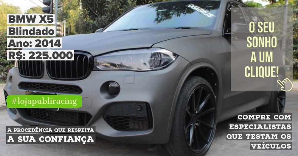 ACESSE #LOJAPUBLIRACING CLICANDO - BMW X5 Blindado