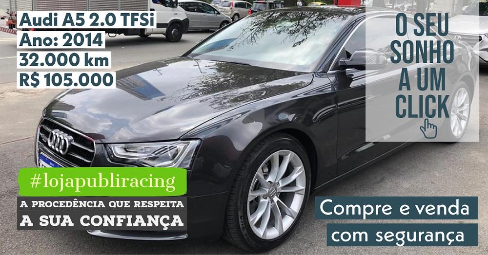 ACESSE #LOJA PUBLIRACING - Audi A5 2.0 TFSi - Ano 2014
