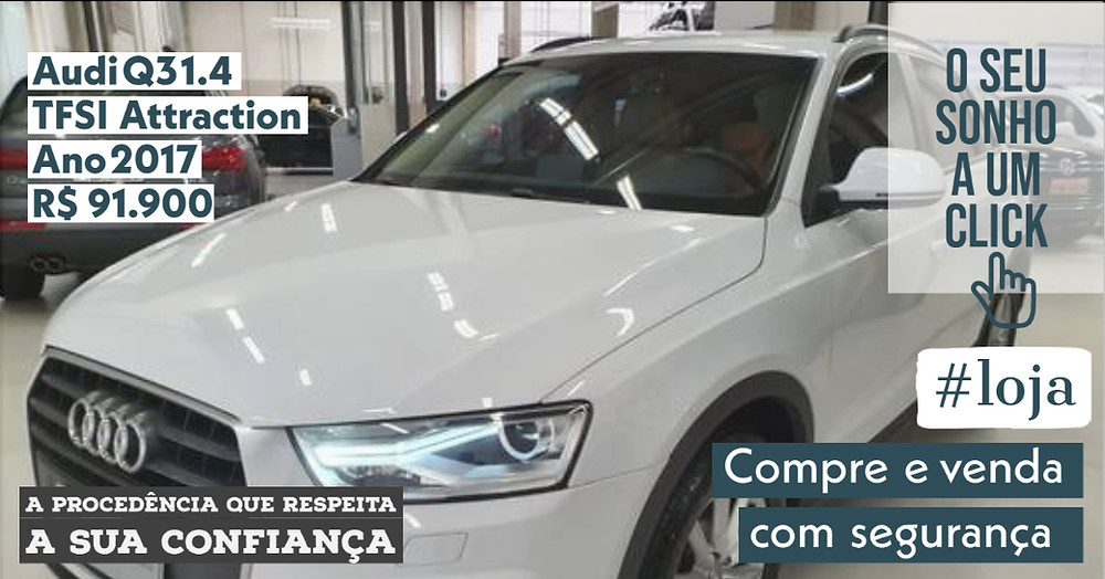 A #LOJA PUBLIRACING - Audi Q3 1.4 TFSI Attraction