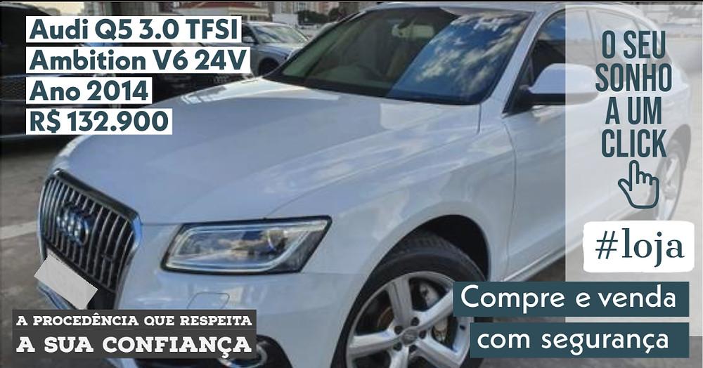 A #LOJA PUBLIRACING - Audi Q5 3.0 TFSI Ambition V6 24V