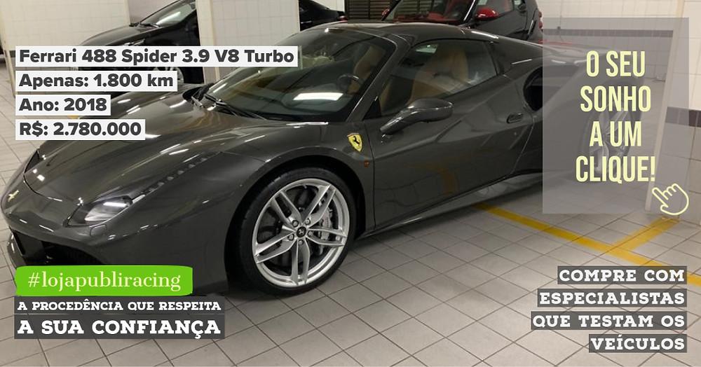 ACESSE #LOJA PUBLIRACING - Ferrari 488 Spider 3.9 V8 Turbo Ano 2018