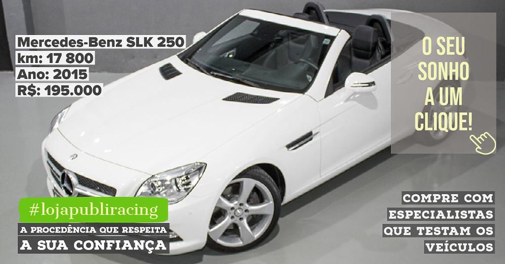 ACESSE #LOJA PUBLIRACING - Mercedes-Benz SLK 250 Conversível