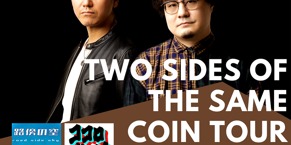 Two Sides Of The Same Coin TOUR