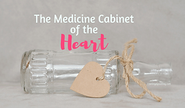 The-Medicine-Cabinet-of-the-Heart.png