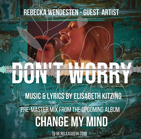 Video song premaster,  Don't Worry by Elisabeth Kitzing, album Change My Mind