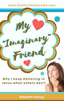 Cover, free version of My Imaginary Friend - why I believe when others don't (Wattpad)