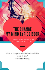 Cover of the Change My Mind lyrics book