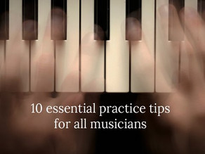 Practice Tips- According to Fellow Musicians