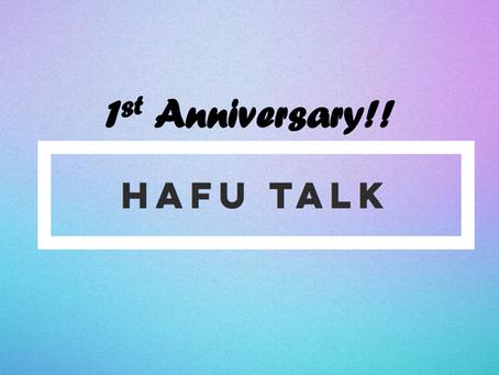 祝・HAFU TALK(ハーフトーク) 1周年!!
